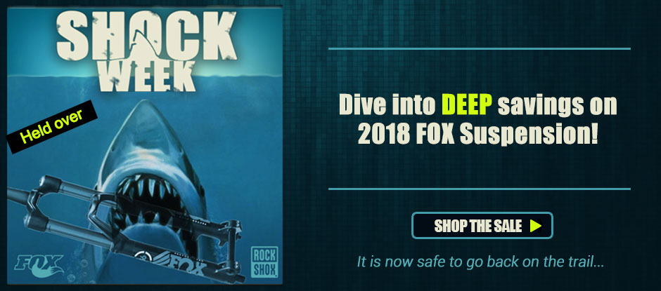 It's Shock Week! Dive into Deep Savings on Fox Suspension